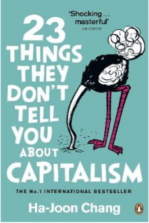 23 Things They Don't Tell You About Capitalism (Paperback)