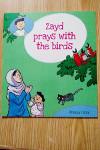 Zayd prays with the birds