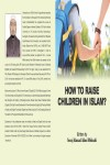 How to Raise Children in Islam?