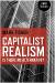 Capitalist Realism: Is There No Alternative? - Zero Books (Paperback)